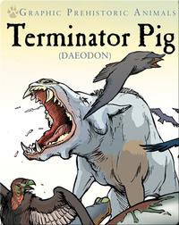 Terminator Pig: Daeodon