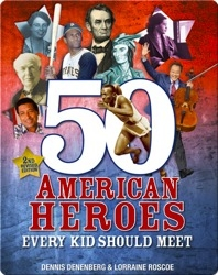 50 American Heroes Every Kid Should Meet