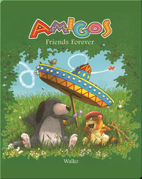 Amigos: Friends Forever