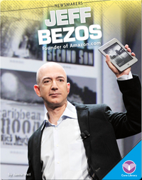 Jeff Bezos: Founder of Amazon.com
