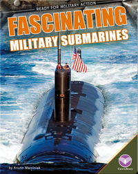 Fascinating Military Submarines
