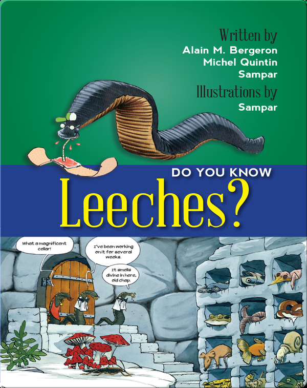 Do You Know Leeches?