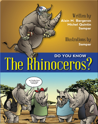 Do You Know The Rhinoceros?