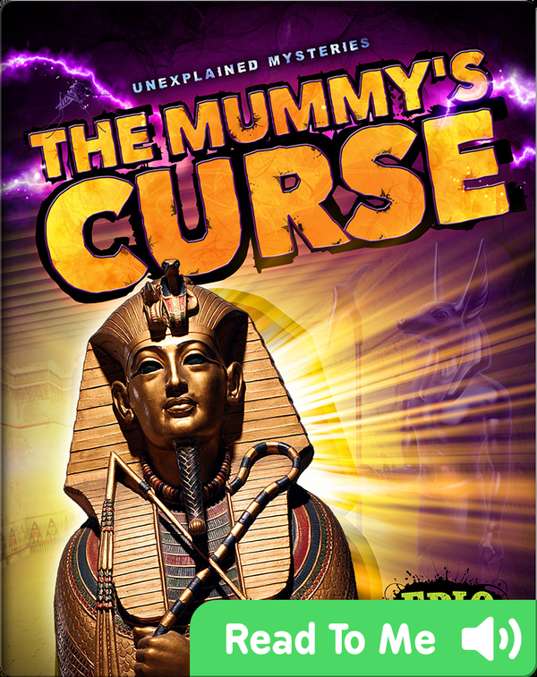 Unexplained Mysteries: The Mummy's Curse