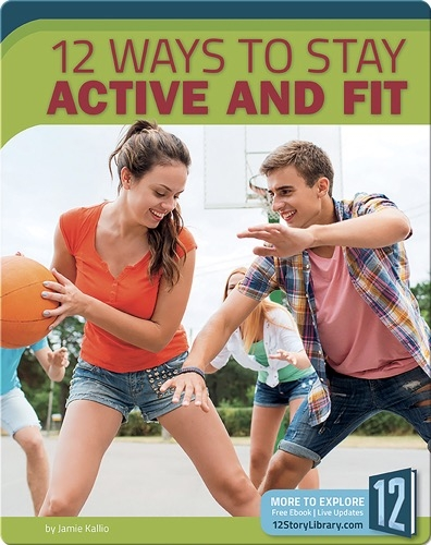 12 Ways to Stay Active And Fit