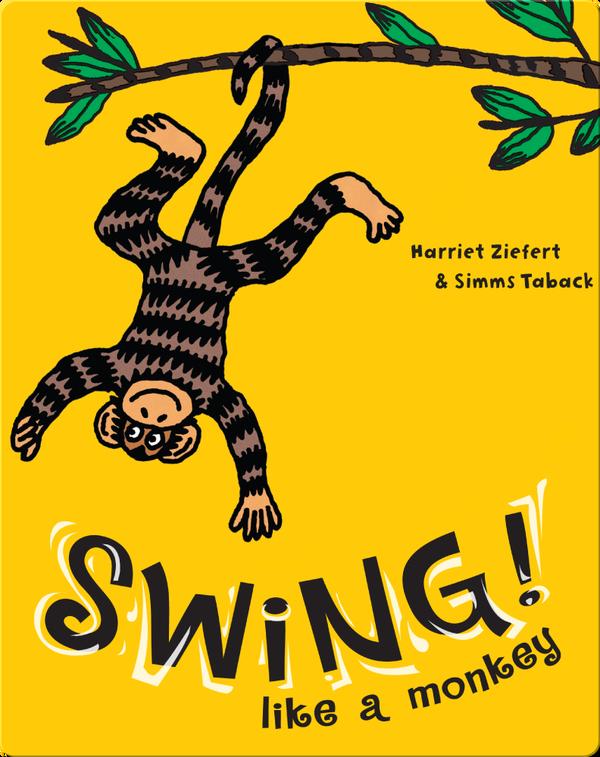 Swing Like a Monkey