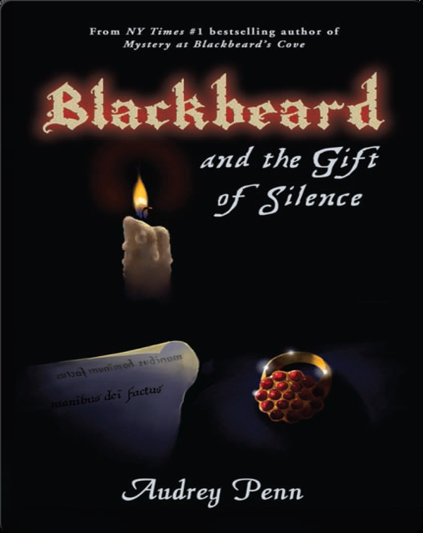 Blackbeard and the Gift of Silence