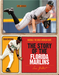 The Story of Florida Marlins