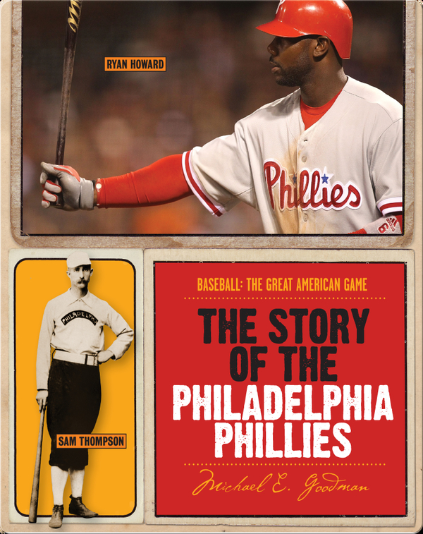 The Story of Philadelphia Phillies
