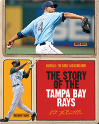 The Story of Tampa Bay Rays