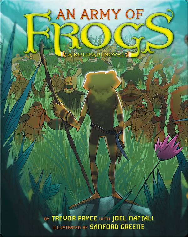 Army of Frogs (A Kulipari Novel #1)