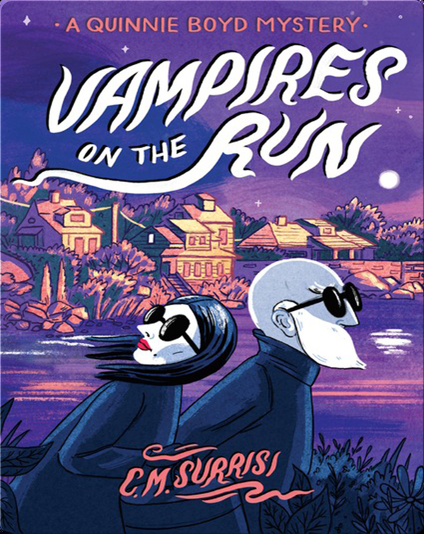 Vampires on the Run: A Quinnie Boyd Mystery