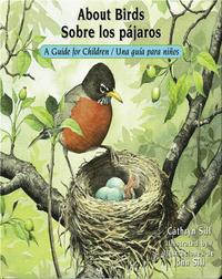 About Birds / Sobre los pájaros