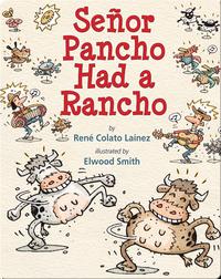 Senor Pancho Had a Rancho