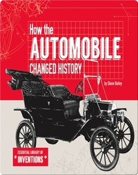 How the Automobile Changed History