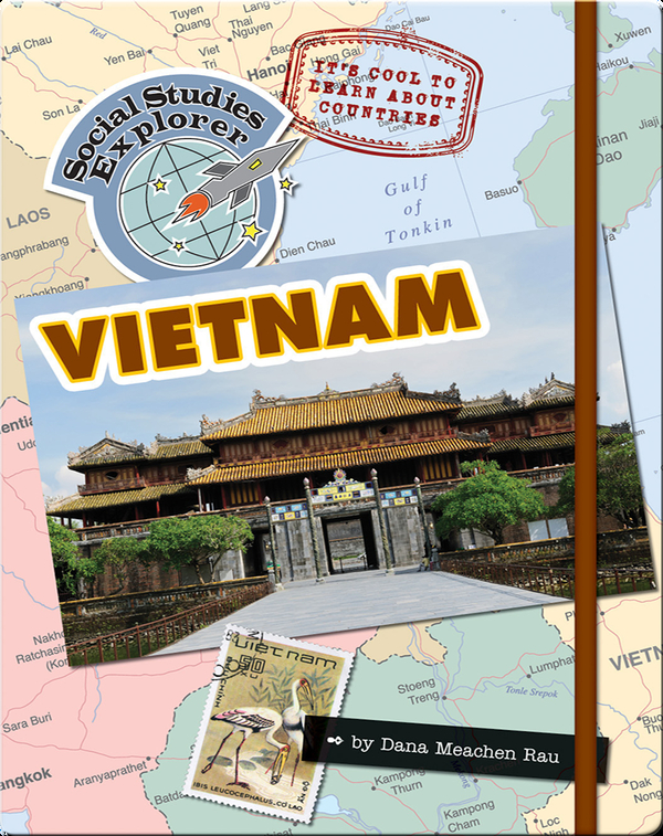 It's Cool to Learn About Countries: Vietnam