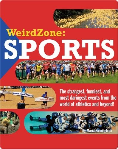 Weird Zone: Sports
