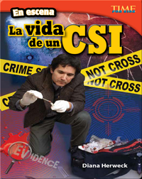 En escena: La vida de un CSI (On the Scene: A CSI's Life)