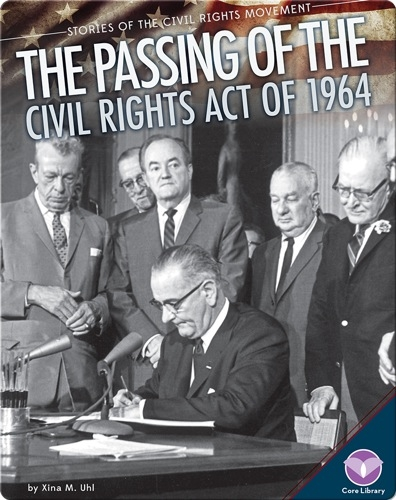 The Passing of the Civil Rights Act of 1964