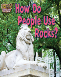 How Do People Use Rocks?