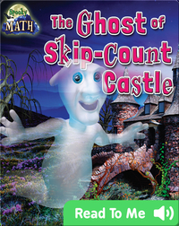 The Ghost of Skip-Count Castle
