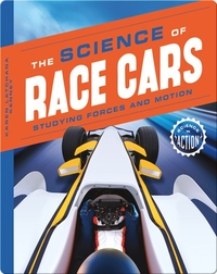 Science of Race Cars: Studying Forces and Motion