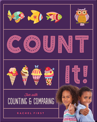 Count It! Fun with Counting & Comparing