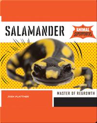 Salamander: Master of Regrowth