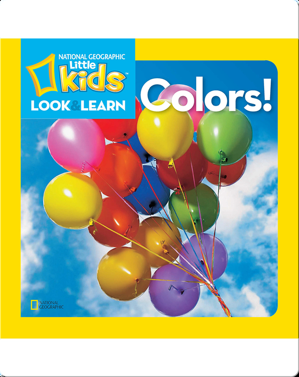 National Geographic Kids Look and Learn: Colors