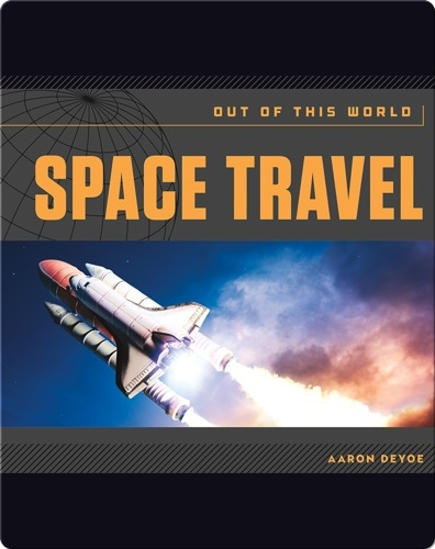 Space Travel: Out of This World