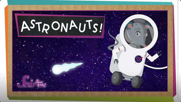 SciShow Kids: What Do Astronauts Do?