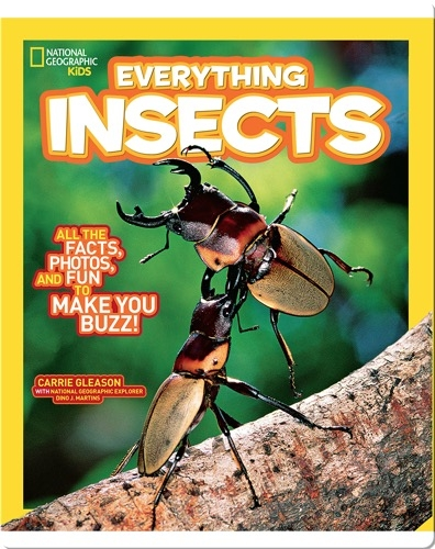 National Geographic Kids Everything Insects