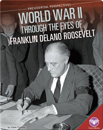 World War II through the Eyes of Franklin Delano Roosevelt