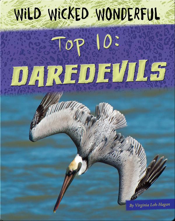 Top 10: Daredevils