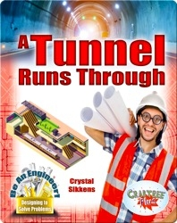 A Tunnel Runs Through