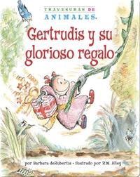 Gertrudis y su glorioso regalo