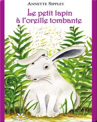 Le petit lapin à l'oreille tombante