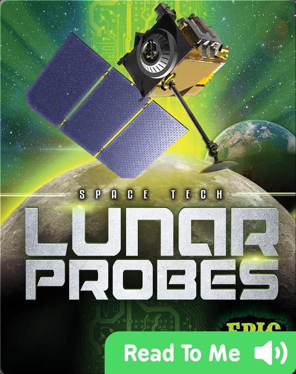 Space Tech: Lunar Probes