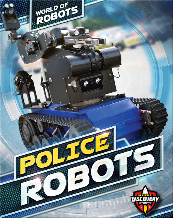 World of Robots: Police Robots