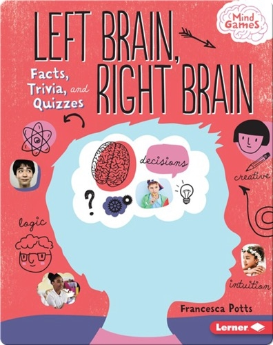 Left Brain, Right Brain: Facts, Trivia, and Quizzes