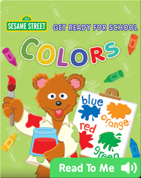 Get Ready for School: Colors