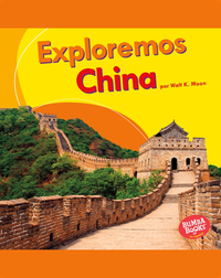 Exploremos China (Let's Explore China)
