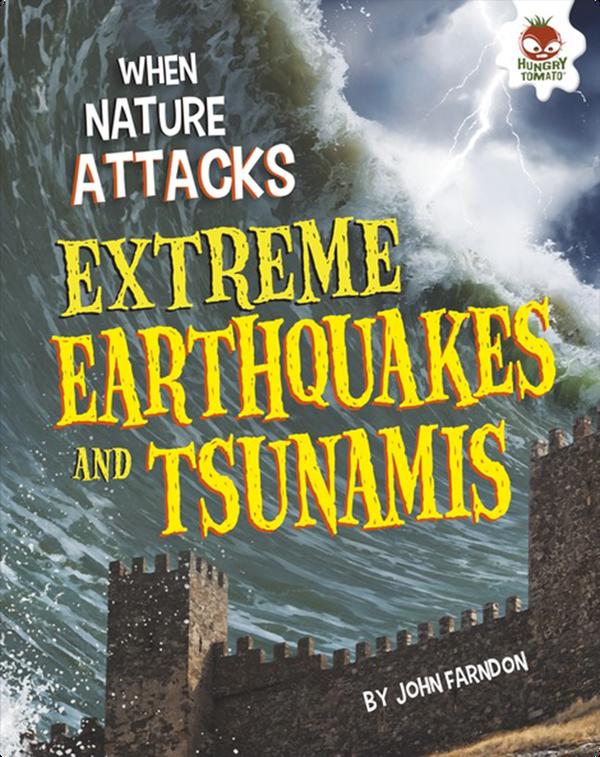 Extreme Earthquakes and Tsunamis