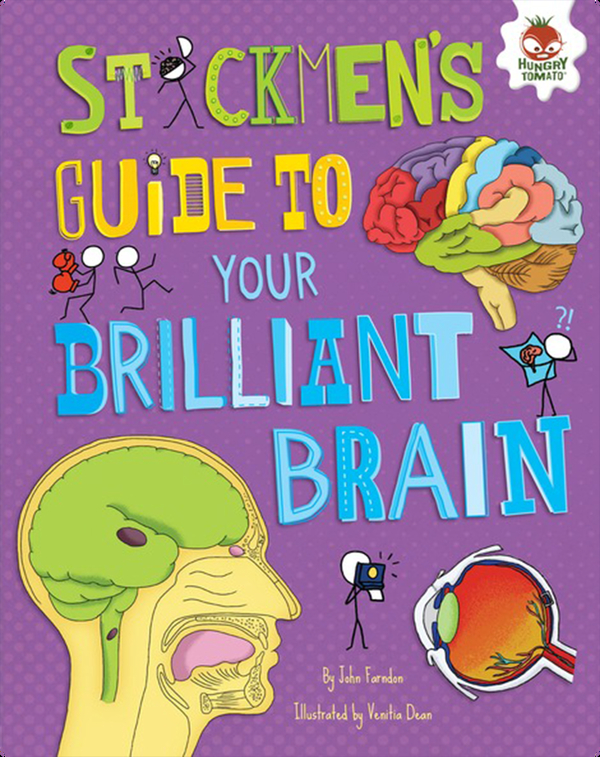 Stickmen's Guide to Your Brilliant Brain