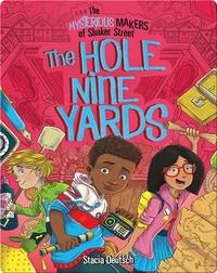 Hole Nine Yards