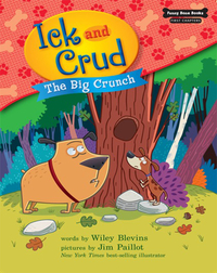 Ick and Crud: The Big Crunch (Book 4)