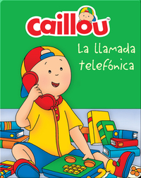 Caillou: La llamada telefónica