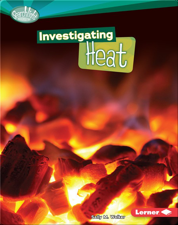 Investigating Heat