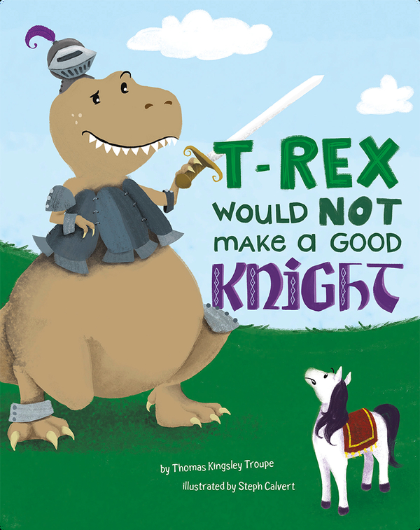 T-Rex Would NOT Make a Good Knight