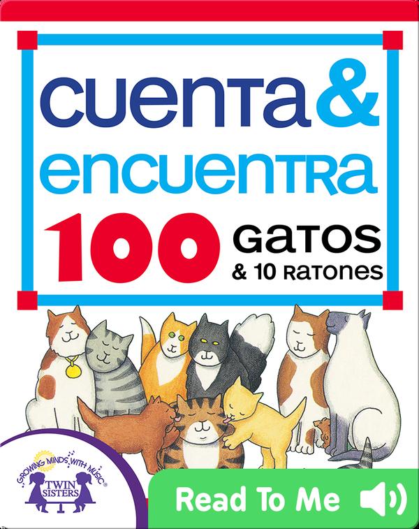 Cuenta & Encuentra 100 Gatos & 10 Ratones